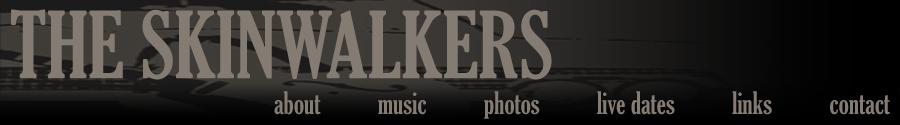 The Skinwalkers